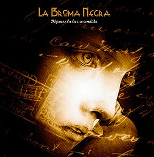 LA-BROMA-NEGRA-Dejanos-La-Luz-Encendida
