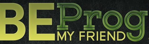 be-prog-my-friend-628x189